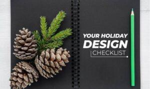 Holiday Christmas design checklist