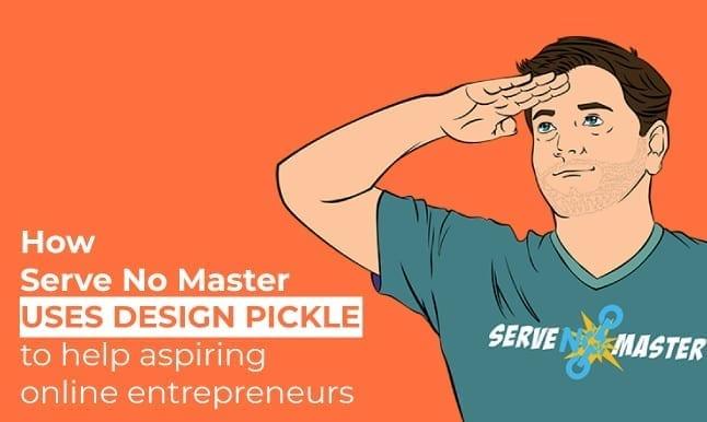 How 'Serve No Master' Helps Online Content Creators with Design Pickle