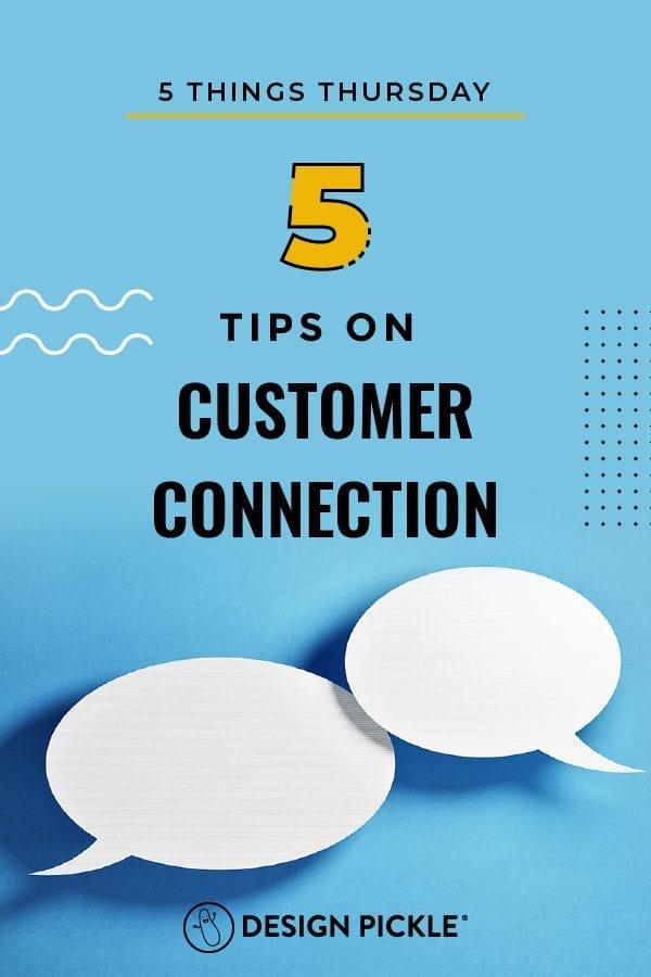 5 Tips on Customer Connection on Pinterest