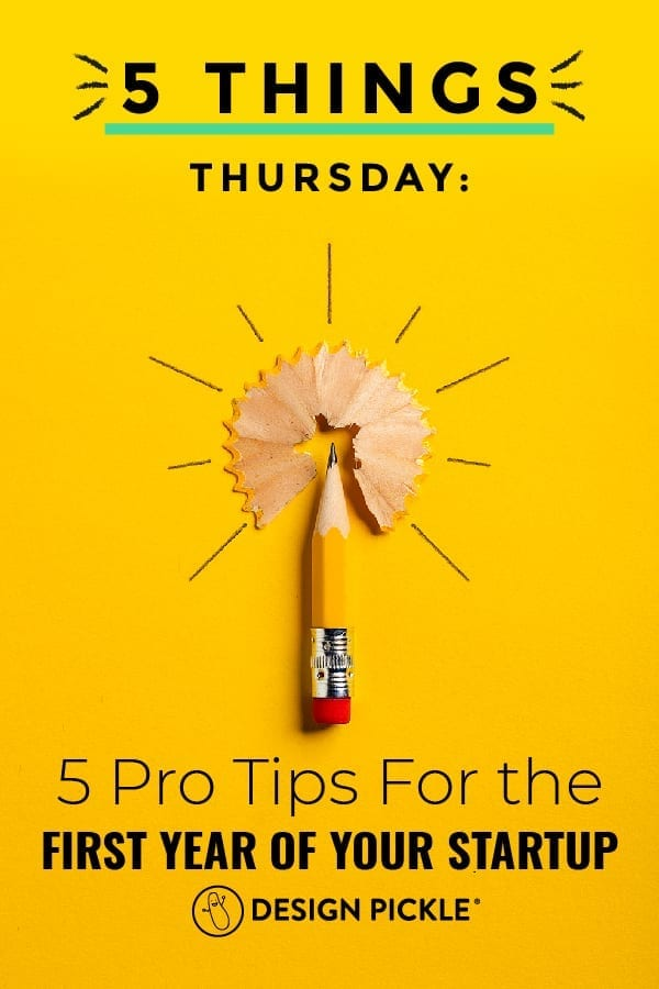 5 pro tips for the first year of your start-up on pinterest
