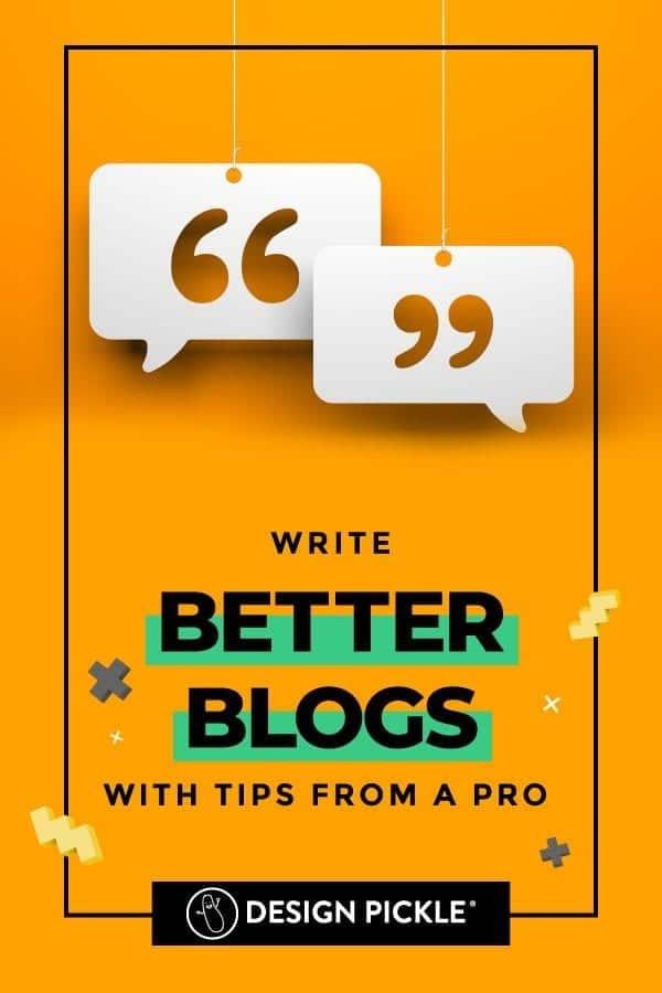 Write Better Blogs on Pinterest