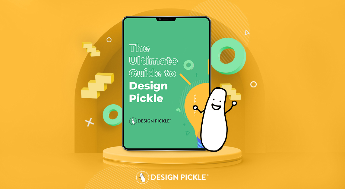 Ultimate Guide to Design Pickle
