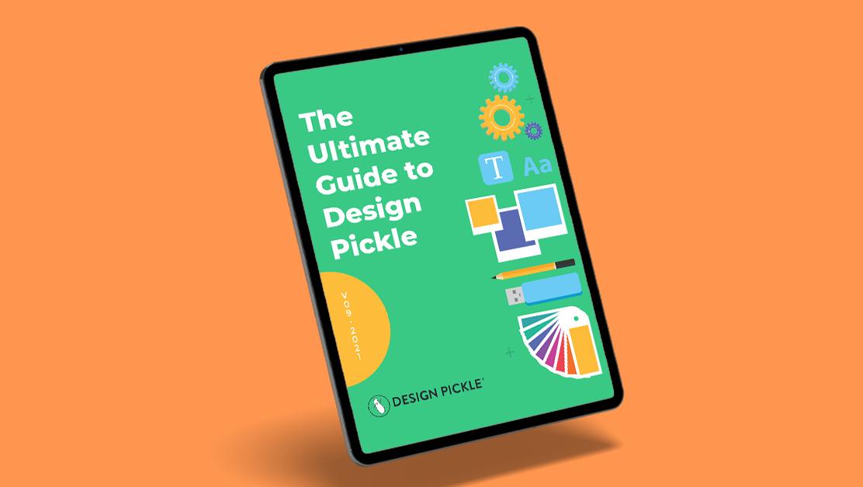 Ultimate Guide to Design Pickle