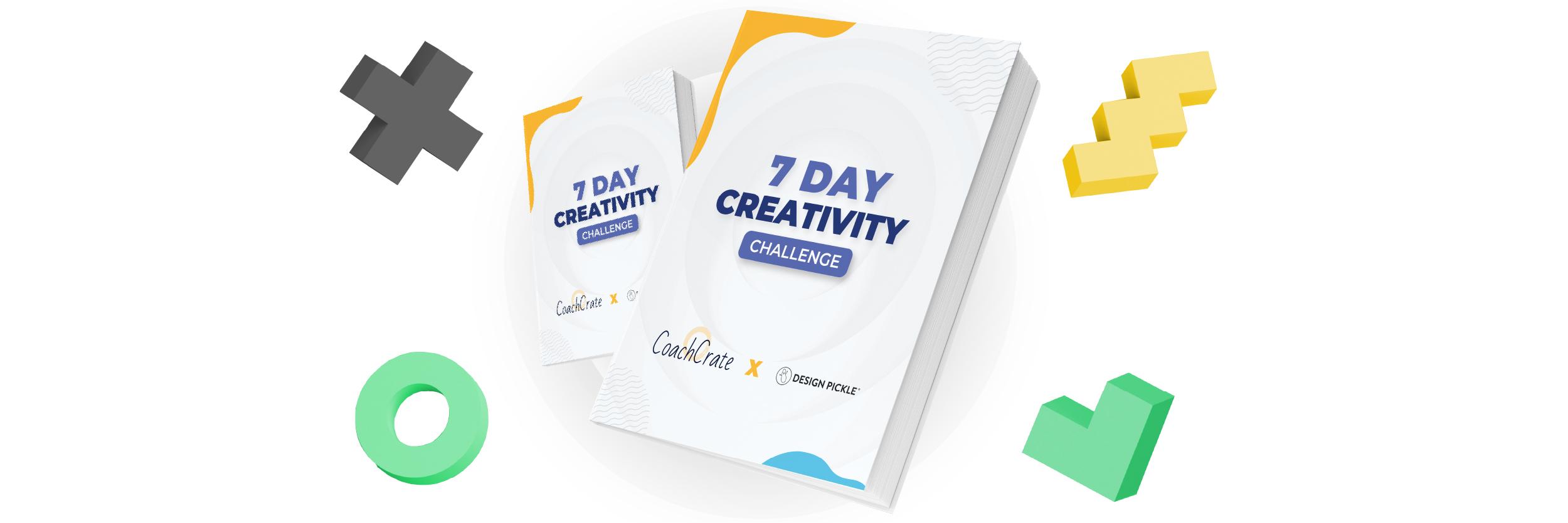 7 Day Creativity Challenge